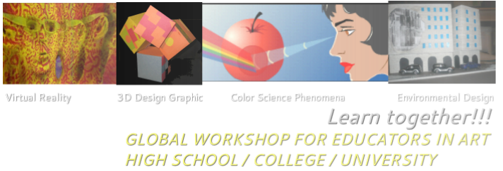 GLOBAL WORKSHOP FOR EDUCATORS IN ART